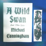 'A Wild Swan and other tales' af Michael Cunningham