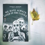 'We Have Always Lived in the Castle' af Shirley Jackson