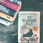 Bookworm's Bookclub: 'Vi kunne Alt' rørte os