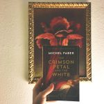 The Crimson Petal and the White af Michel Faber