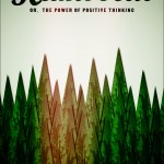 Humboldt: Or, the Power of Positive Thinking